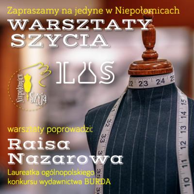 Strefa szycia w LAS z Raisą Nazarową