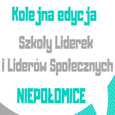 Szkoła Liderek i Liderów Społecznych w Niepołomicach